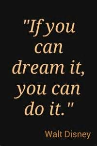 If you can dream it